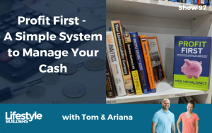 Profit First - A Simple System to Manage Your Cash