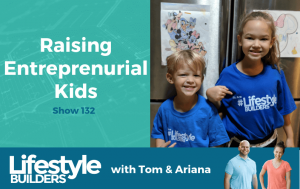 Raising Entreprenurial Kids