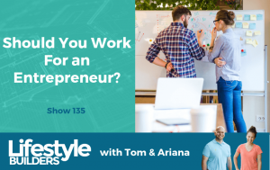 Should You Work For An Entrepreneur
