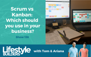 Scrum vs Kanban Which should you use in your business