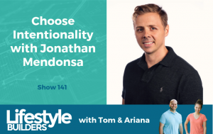 Choose Intentionality with Jonathan Mendonsa