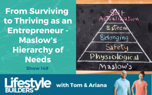 From Surviving to Thriving as an Entrepreneur - Maslow's Hierarchy of Needs